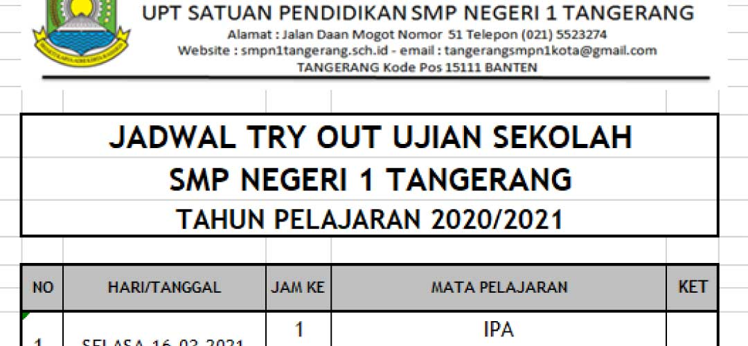 Jadwal Try Out Ujian Sekolah Tahun Pelajaran 2020 / 2021